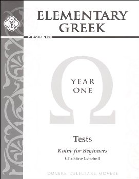Elementary Greek Koine for Beginners Year 1 Tests