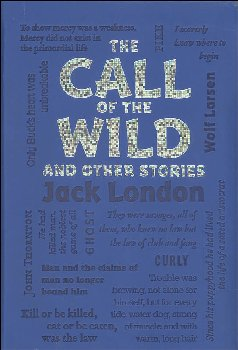 Call of the Wild and Other Stories (Word Cloud Classics)