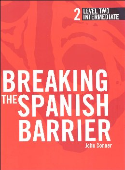Breaking the Spanish Barrier Level 2 (Intermediate) Student Book