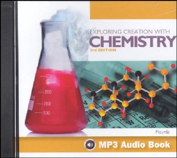Exploring Creation with Chemistry MP3 CD 3rd Edition