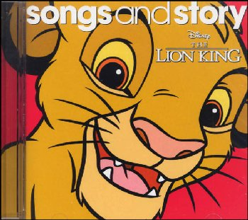 Lion King: Songs and Story CD (Disney Songs and Story CDs)