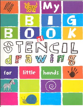 My Big Book of Stencil Drawing for Little Hands