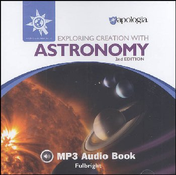 Exploring Creation with Astronomy 2nd Edition MP3 Audio CD
