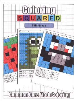 Coloring Squared: Fifth Grade (Coloring Squared Common Core Math Coloring Books)