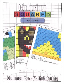 Coloring Squared: First Grade (Coloring Squared Common Core Math Coloring Books)
