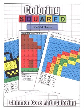 Coloring Squared: Second Grade (Coloring Squared Common Core Math Coloring Books)