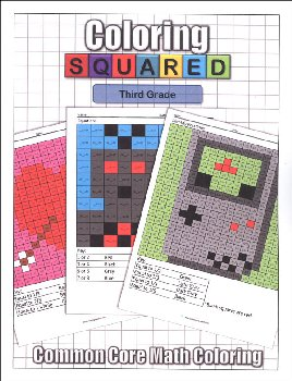 Coloring Squared: Third Grade (Coloring Squared Common Core Math Coloring Books)