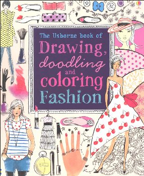 Drawing Doodling & Coloring Fashion (Usborne)