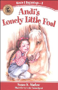Andi's Lonely Little Foal Bk 5 (Circle C Beg)