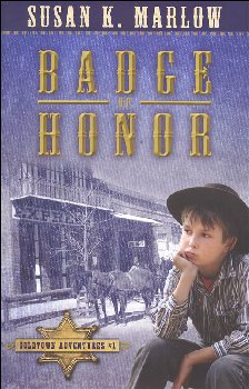 Badge of Honor Book 1 (Goldtown Adventures)