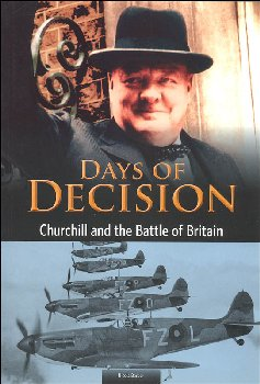 Days of Decision: Churchill and the Battle of Britain