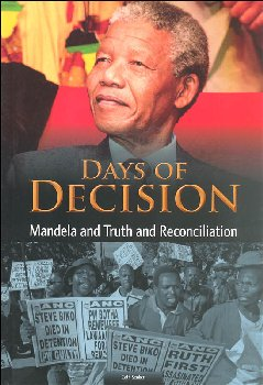 Days of Decision: Mandela and Truth and Reconciliation