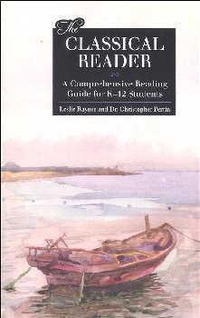 Classical Reader: Comprehensive Reading Guide for K-12 Students