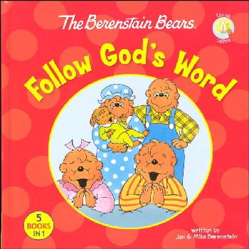 Berenstain Bears Follow God's Word
