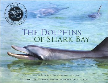 Dolphins of Shark Bay (Scientists in the Field)