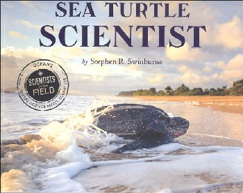 Sea Turtle Scientist (Scientists in the Field)
