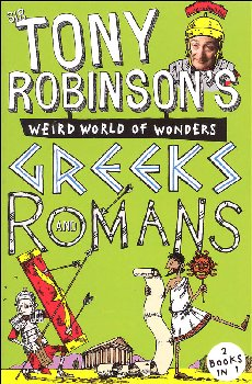Tony Robinson's Weird World of Wonders: Romans and Greeks