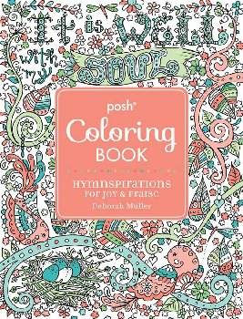 Posh Adult Coloring Book: Hymnspirations for Joy & Peace