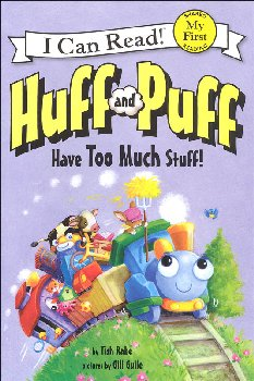 Huff and Puff Have Too Much Stuff! (I Can Read! My First)