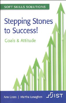 Stepping Stones to Success! Goals & Attitude (Soft Skills Solutions)