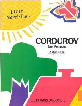 Corduroy Little Novel-Ties Study Guide