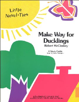 Make Way for Ducklings Little Novel-Ties Study Guide