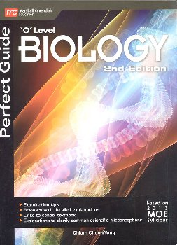"Biology ""O"" Level Perfect Guide (2nd Edition)"