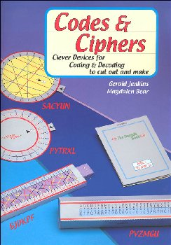 Codes & Ciphers: Clever Devices for Coding and Decoding to Cut Out and Make