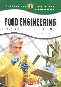 Food Engineering: From Concept to Consumer (Calling All Innovators)
