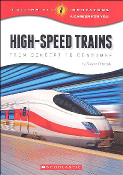 High-Speed Trains: From Concept to Consumer (Calling All Innovators)