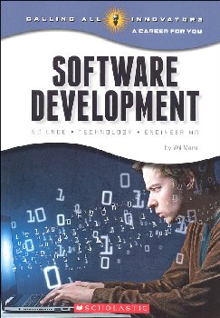 Software Development: Science, Technology, Engineering (Calling All Innovators)