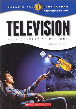 Television: From Concept to Consumer (Calling All Innovators)