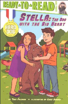 Stella: The Dog with the Big Heart (Ready to Read Level 2)