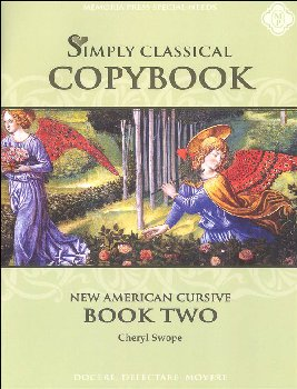 Simply Classical Copybook Cursive: Book Two