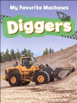 Diggers - My Favorite Machines