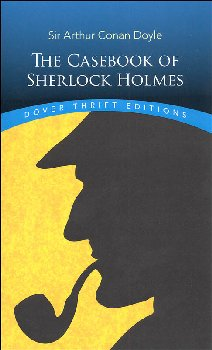 Casebook of Sherlock Holmes (Dover Thrift Edition)