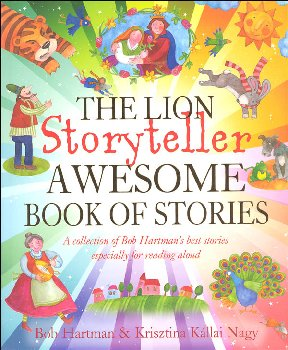 Lion Storyteller Awesome Book of Stories