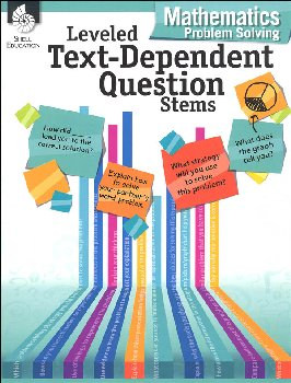 Leveled Text-Dependent Question Stems - Mathematics Problem Solving