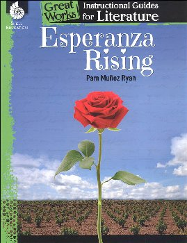 Esperanza Rising: Instructional Guides for Literature (Great Works)