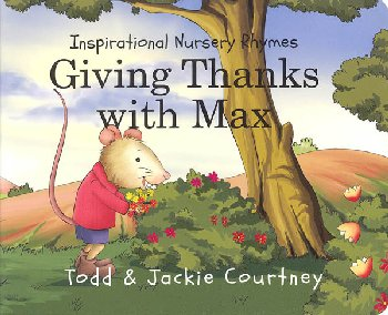 Giving Thanks w/Max (Insprtnl Nursery Rhymes)