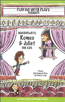 Playing with Plays Presents: Shakespeare's Romeo & Juliet for Kids