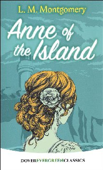 Anne of the Island (Evergreen Classics)