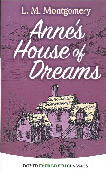 Anne's House of Dreams (Evergreen Classics)