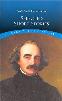 Nathaniel Hawthorne: Selected Short Stories (Dover Thrift Edition)