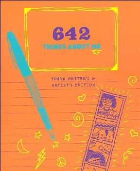 642 Things About Me: Young Writer's & Artist's Edition
