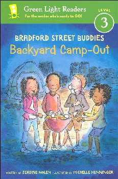 Bradford Street Buddies Backyard Camp-Out (Green Light Readers Level 3)