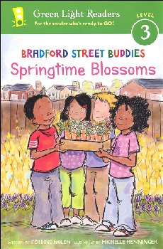 Bradford Street Buddies Springtime Blossoms (Green Light Readers Level 3)