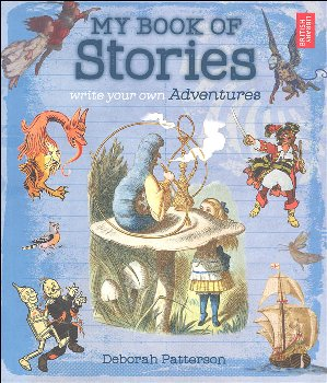 My Book of Stories - Write Your Own Adventure