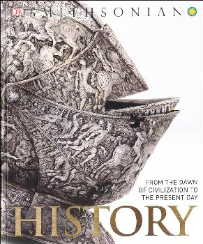 History: From the Dawn of Civilization to the Present Day (Smithsonian)