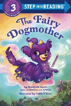 Fairy Dogmother (Step into Reading Level 3)
